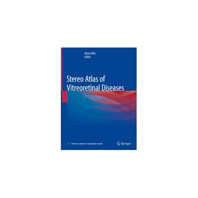 Stereo Atlas of Vitreoretinal Diseases