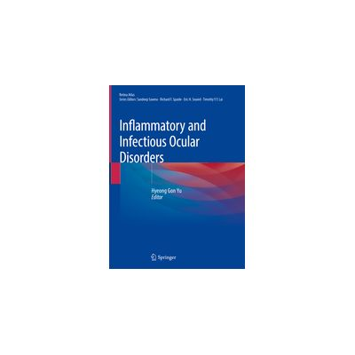 Inflammatory and Infectious Ocular Disorders