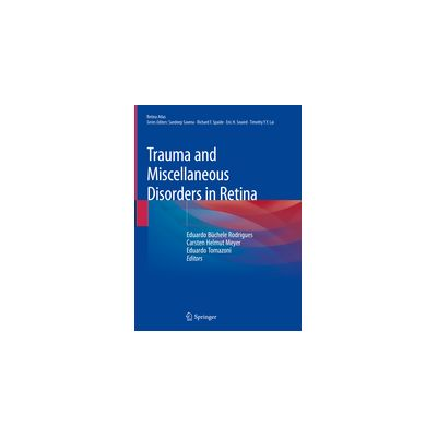 Trauma and Miscellaneous Disorders in Retina