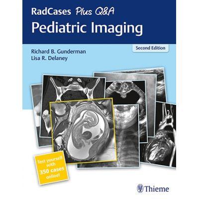 RadCases Plus Q&A Pediatric Imaging