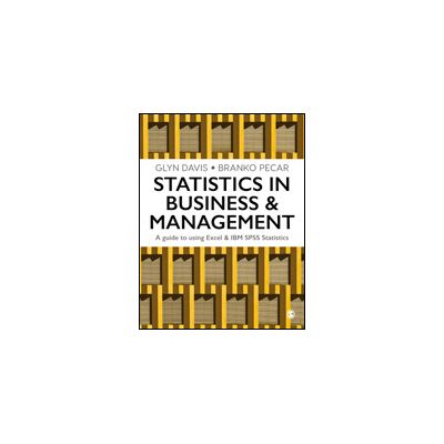 Statistics in Business & Management A Guide to Using Excel & IBM SPSS Statistics