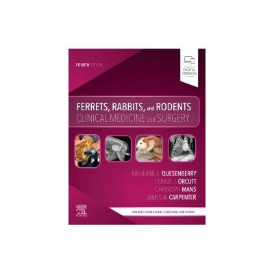 Ferrets, Rabbits, and Rodents Clinical Medicine and Surgery