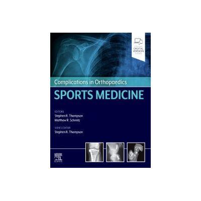 Complications in Orthopaedics: Sports Medicine