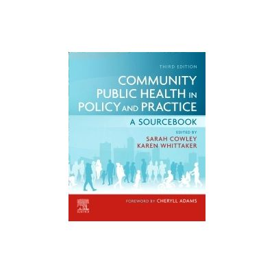 Community Public Health in Policy and Practice,