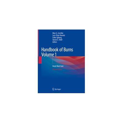 Handbook of Burns Volume 1 Acute Burn Care