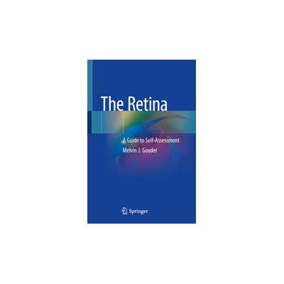 The Retina A Guide to Self-Assessment