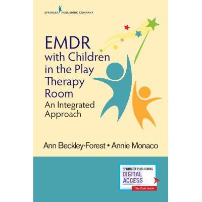 EMDR with Children in the Play Therapy Room An Integrated Approach