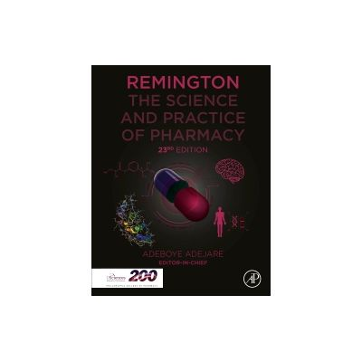 Remington The Science and Practice of Pharmacy