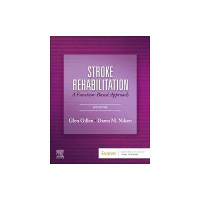 Stroke Rehabilitation,  A Function-Based Approach