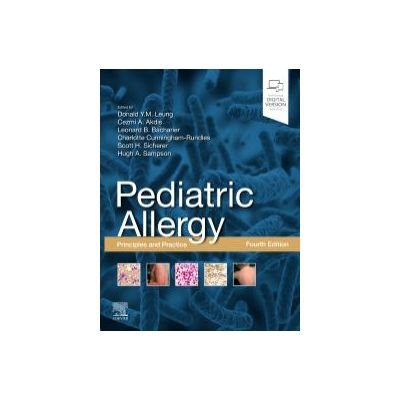 Pediatric Allergy: Principles and Practice