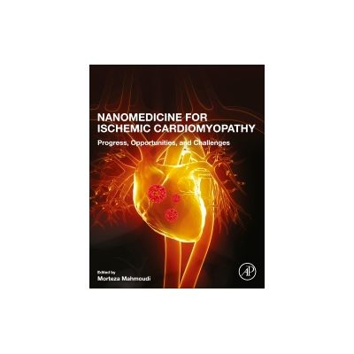 Nanomedicine for Ischemic Cardiomyopathy