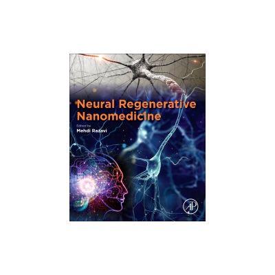 Neural Regenerative Nanomedicine