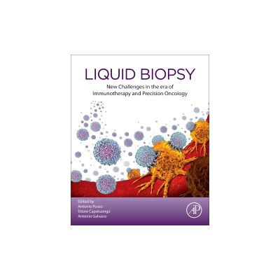 Liquid Biopsy New Challenges in the era of Immunotherapy and Precision Oncology