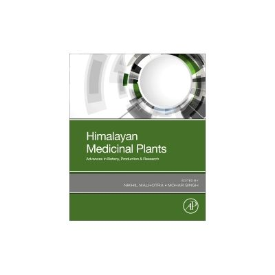 Himalayan Medicinal Plants Advances in Botany, Production and Research