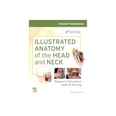 Student Workbook for Illustrated Anatomy of the Head and Neck