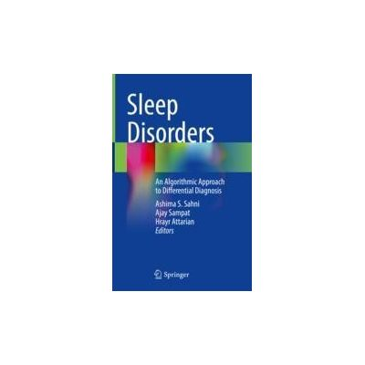 Sleep Disorders An Algorithmic Approach to Differential Diagnosis