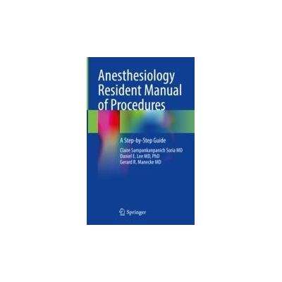Anesthesiology Resident Manual of Procedures