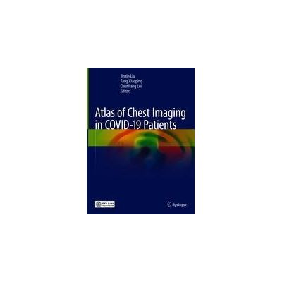 Atlas of Chest Imaging in COVID-19 Patients
