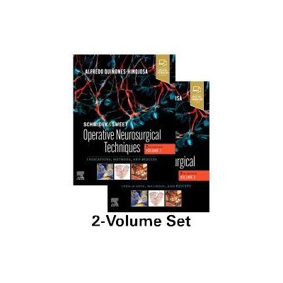 Schmidek and Sweet: Operative Neurosurgical Techniques 2-Volume Set