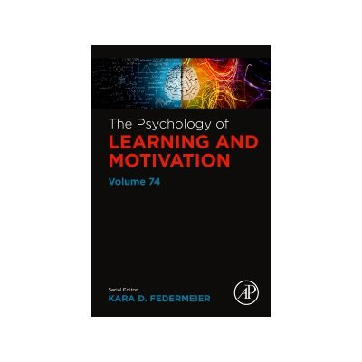 The Psychology of Learning and Motivation, Volume 74