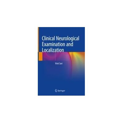 Clinical Neurological Examination and Localization