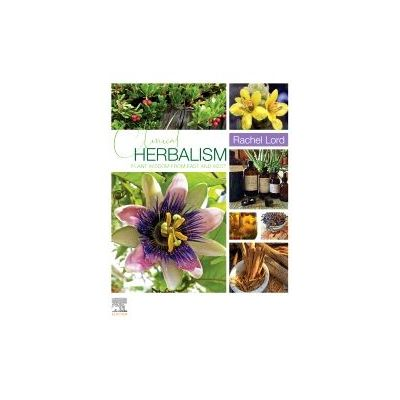Clinical Herbalism Plant Wisdom from East and West