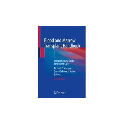 Blood and Marrow Transplant Handbook Comprehensive Guide for Patient Care