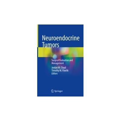Neuroendocrine Tumors Surgical Evaluation and Management