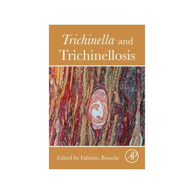 Trichinella and Trichinellosis